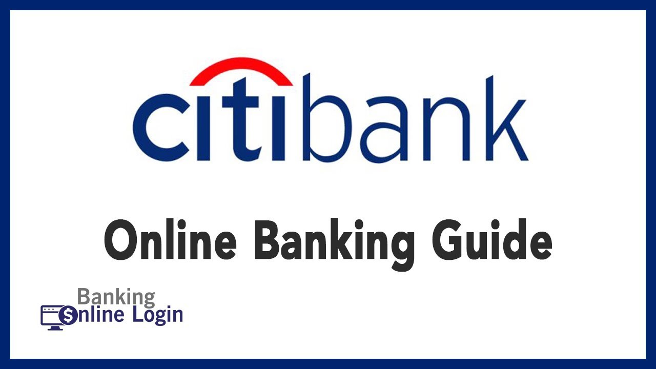 Citibank Online Sign In >> Citi Bank Online Banking Guide Login Sign Up