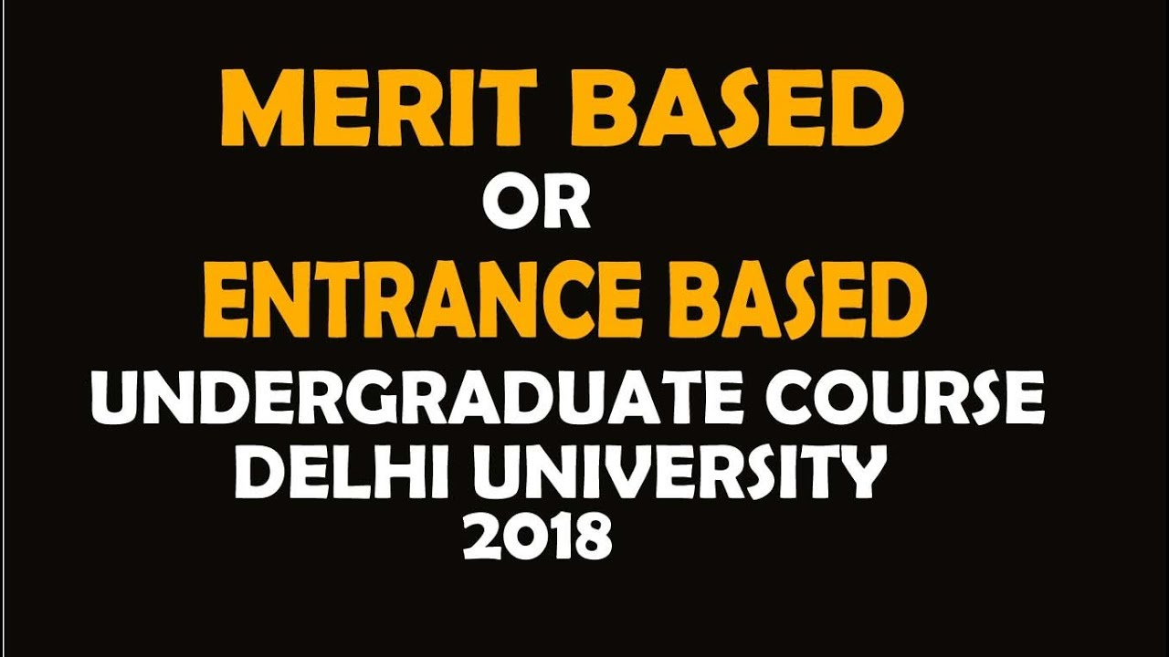 du admission 2018-19 | DU ENTRANCE EXAM 2018 | DU MERIT BASED EXAM on
