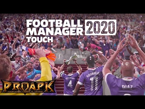 Football Manager Touch 2020 Gameplay Android / iOS