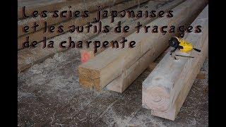 Scies japonaises et outils de traçages des bois