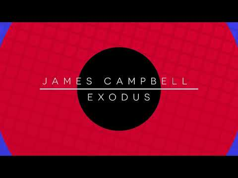 James Campbell - Exodus