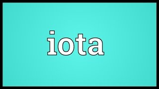 Iota Meaning