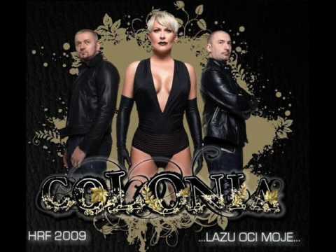 Colonia - Lazu oci moje 2009
