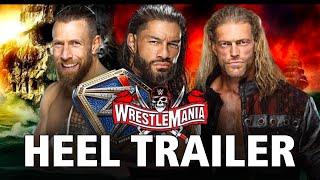 Heel Trailer - Wrestlemania 37