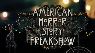 Американская история ужасов: Фрик-шоу | AHS: Freak Show - Вступительная заставка / 2014