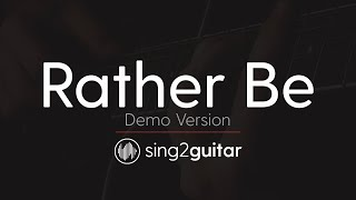 Rather Be (Acoustic Guitar Karaoke demo) Clean Bendit & Jess Glynne