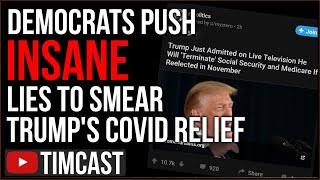 Democrats Push INSANE Lies To Smear Trump COVID Relief, Trump Accuses Dems Of Cheating The Election