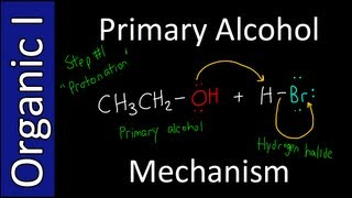 Mechanism to make Alkyl Halides from Primary Alcohols - Organic Chemistry I