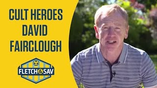 Fletch and Sav's Cult Heroes | David Fairclough