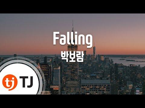 [TJ노래방] Falling(하이드지킬, 나OST) - 박보람 (Falling(Hyde, Jekyll, Me OST) - Park Bo Ram) / TJ Karaoke
