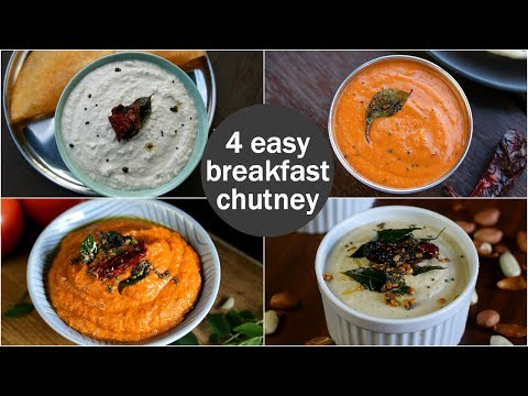 4 Easy & Quick Chutney Recipes For Idli & Dosa | South Indian Breakfast Chutney Recipes