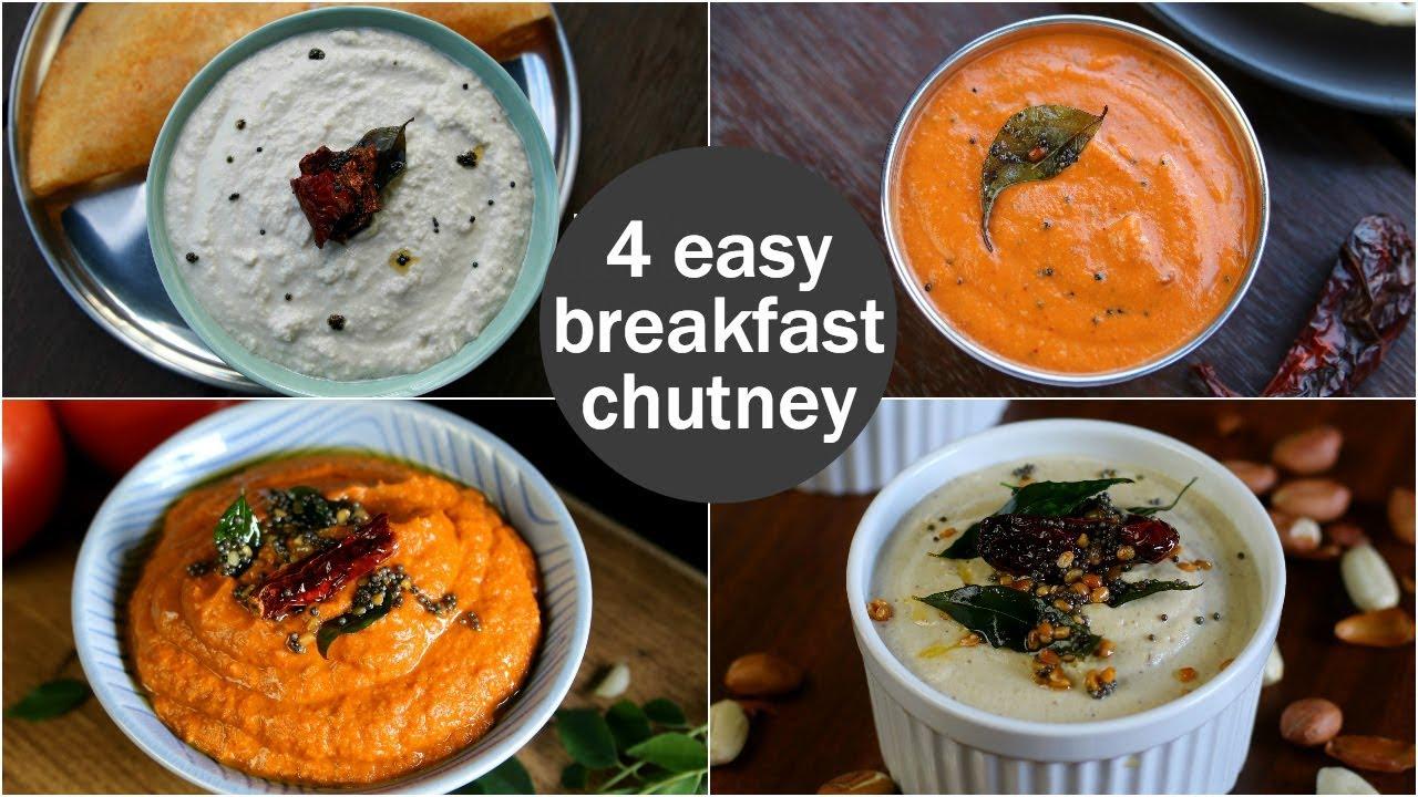 4 Easy Quick Chutney Recipes For Idli Dosa South Indian Breakfast Chutney Recipes Youtube