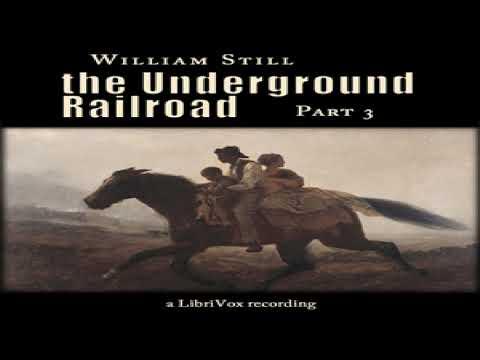 Underground Railroad, Part 3 | William Still | Biography & Autobiography, Modern (19th C) | 1/5