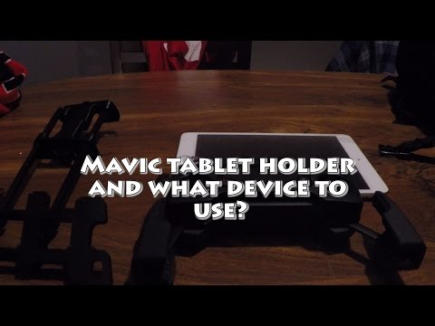 dji-mavic-pro...tablet-holder-and-mobile-devices