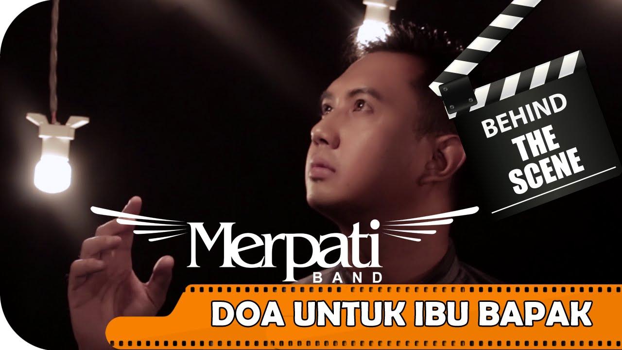 Merpati Behind The Scenes Video Klip Doa Untuk Ibu Bapak