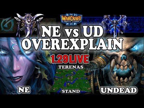Grubby | Warcraft 3 TFT | 1.29 LIVE | NE v UD on Terenas Stand - NE vs UD Overexplain