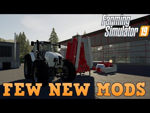 Farming Simulator 19 A Few NEW Mods