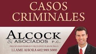 abogados de casos criminales en phoenix arizona alcock y asociados