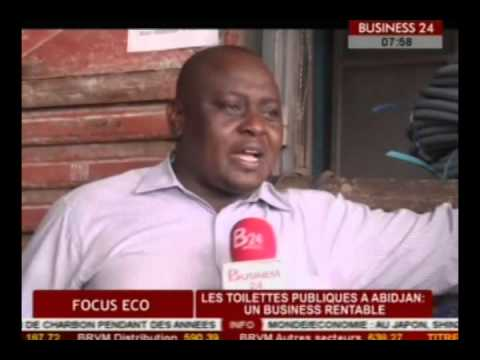 Business 24  Focus Eco Les toilettes publiques a Abidjan un business rentable