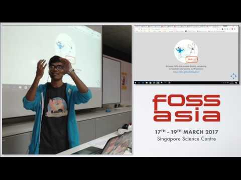 Creating your own Pokemon-world in Web based Virtual Reality - Santosh Viswanatham - FOSSASIA 2017