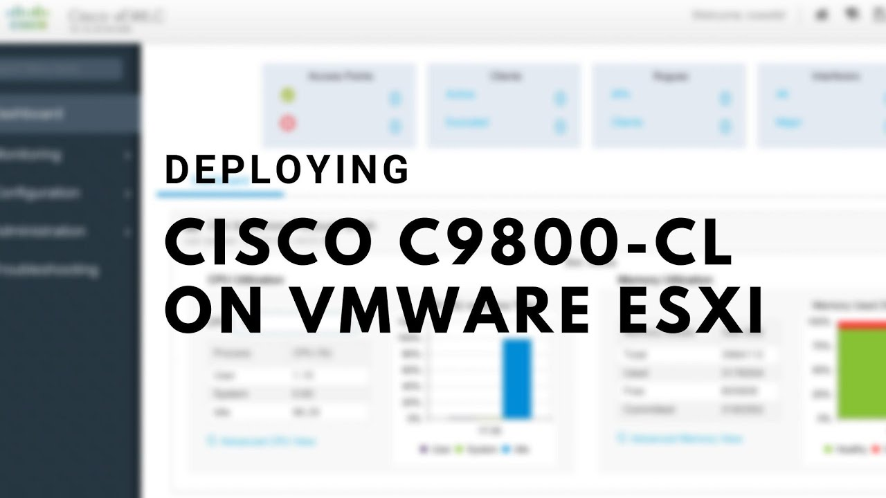 Deploying Cisco Catalyst 9800-CL on VMware ESXi