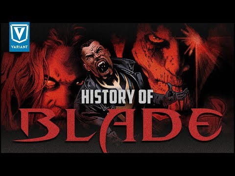 History Of Blade!