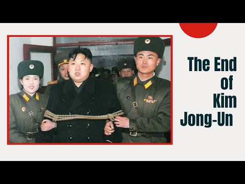 The End Of Kim Jong-un