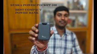 syska power pocket 100 || syska power bank || best compact power bank