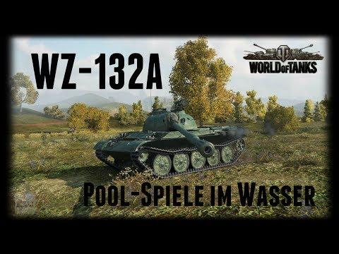 Let's Play World of Tanks | WZ-132A | Pool-Spiele am Wasser [ Gameplay - German - Deutsch ]