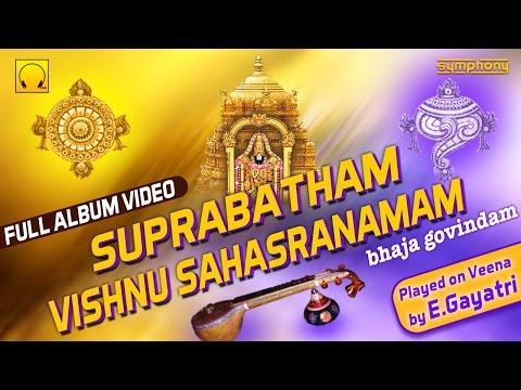 Sri Venkateswara Suprabatham   Vishnu Sahasranamam   Meditation Music