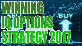 IQ OPTION REVIEW -  WINNING IQ OPTIONS STRATEGY 2017(BINARY OPTIONS STRATEGY 2017)