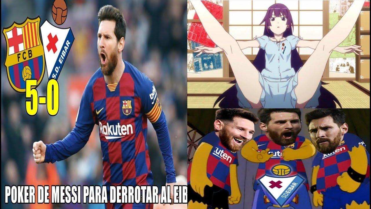 Memes Messi Poker Barcelona Vs Eibar 5 0 Barcelona Golea Antes De La Champions Youtube