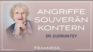 Schlagfertig werden als Frau - Mit Killerphrasen souverän umgehen | Dr. Gudrun Fey