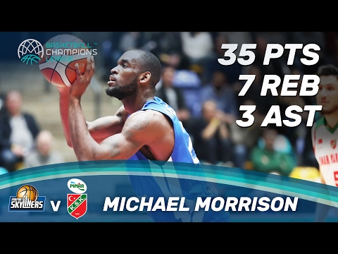 Michael Morrison (35 Pts / 7 Reb) shows all his class against Pinar Karsiyaka