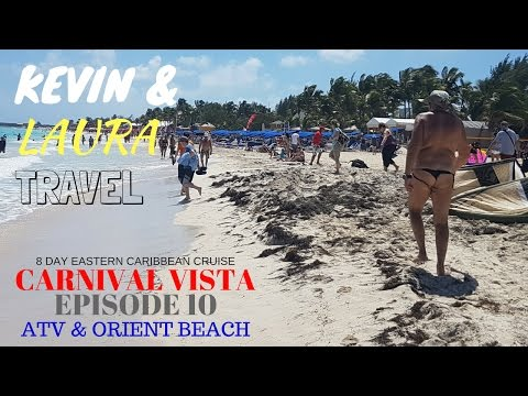 Carnival Vista 2017 MAN KINI, St. Maarten ATV Tour, Orient Beach excursion, caribbean cruise