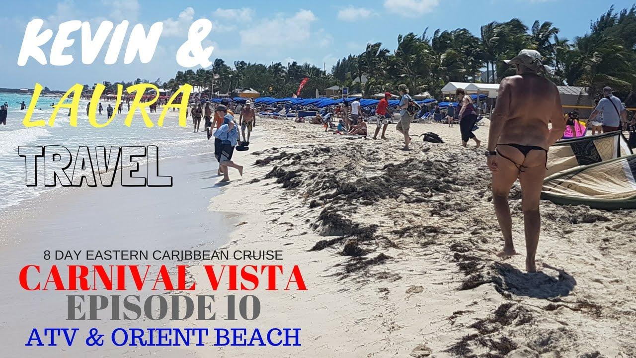 Carnival Vista 2017 MAN KINI St Maarten ATV Tour Orient Beach Excursion Caribbean Cruise