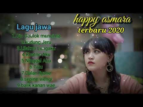 #happyasmara#lagujawa-kumpulan-lagu-terbaik-happy-asmara💚[-full-album-2020-]-enak-buat-santai❤️