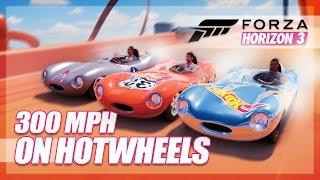 Forza Horizon 3 - 300 MPH on Hot Wheels Tracks!? (Attempt & Crazy Stunts)