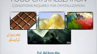 Crystallization of Foods-Part 1