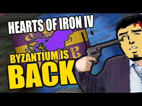 Hearts Of Iron 4: BYZANTIUM IS BACK (AND THICCER)