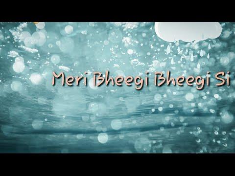 Lyrics/  #meri Bhigi Bhigi Si /alban Song