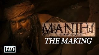 Making of Manjhi - The Mountain Man with Nawaz & Radhika