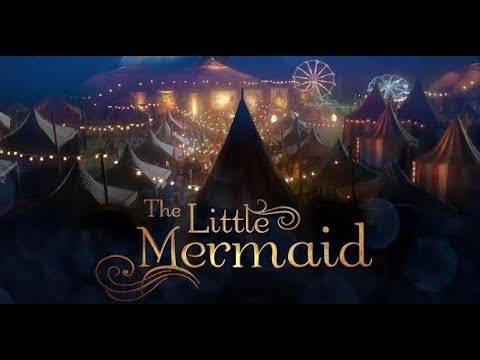The Little Mermaid 2018 - FINAL TRAILER