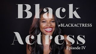 BLACK ACTRESS Season 2 | Episode 4 Feat. Keesha Sharp