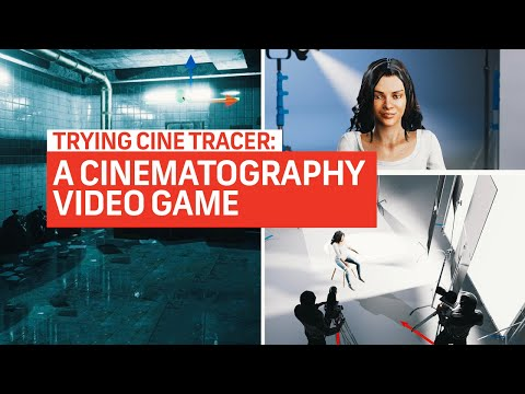 Trying CINE TRACER - A Filmmaking Video Game | Filmmaking Tips