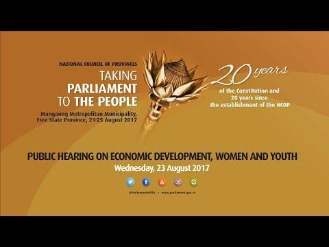 NCOP TPTTP: Public Hearing On Economic Development, Women & Youth , 23 August 2017 2pm