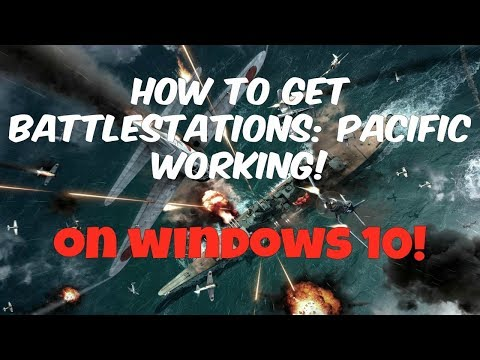 How to get Battlestations: Pacific working! (PC, Windows)