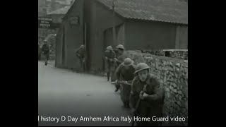 Soldiers describe D Day Arnhem Africa Italy video