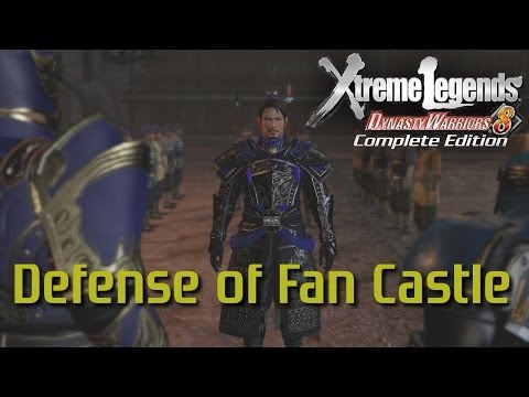 Dynasty Warriors 8 Xtreme Legends | Defense of Fan Castle (Wei Xtreme Legend Stages Ep.4)