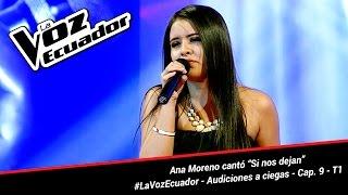 """Ana Moreno cantó """"Si nos dejan"""" - La Voz Ecuador - Audiciones a ciegas - Cap. 9 - T1"""
